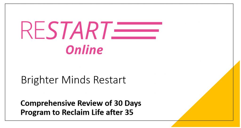 restart brighter minds